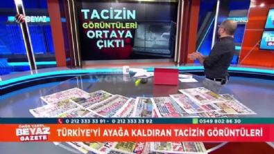 Türkiye'yi ayağa kaldıran taciz görüntüleri