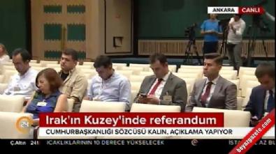 Cumhurbaşkanlığı Sözcüsü İbrahim Kalın'dan flaş açıklama