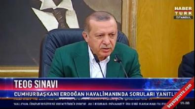 Erdoğan'dan 'TEOG' açıklaması: Uygulamaya girmesi konusunda mani yok