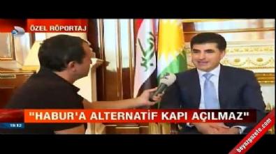 Barzani: Habur'a alternatif kapı açılamaz
