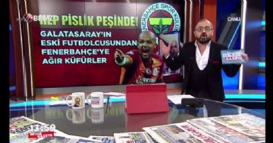 fenerbahce - Galatasaray'ın eski futbolcusundan, Fenerbahçe'ye ağır küfürler