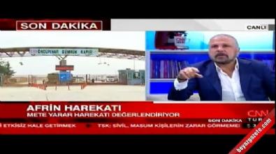 Afrin Operasyonu - Mete Yarar: Türkiye Afrin'de ev ev ne olduğunu biliyor