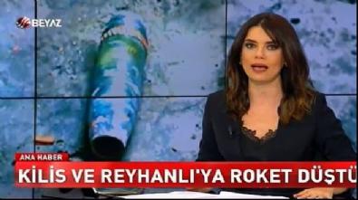 Kilis ve Reyhanlı'ya roket düştü