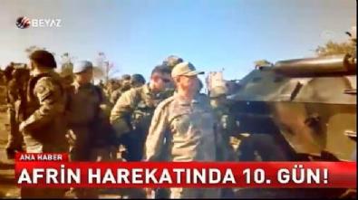 Zeytin Dalı Harekatı - Afrin Harekatında 10. gün