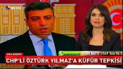 CHP'li Öztürk Yılmaz'a küfür tepkisi