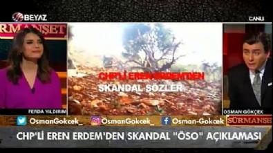 Osman Gökçek: Eren Erdem çürük raporu almaya çalışmış