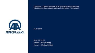 akalan - İki kardeşin katil zanlıları tutuklandı - İSTANBUL