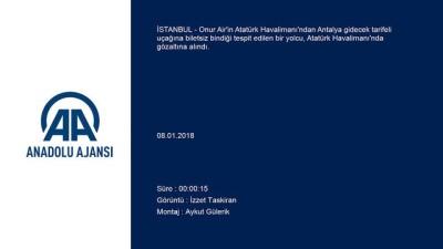 Uçağa biletsiz binen yolcu gözaltına alındı - İSTANBUL