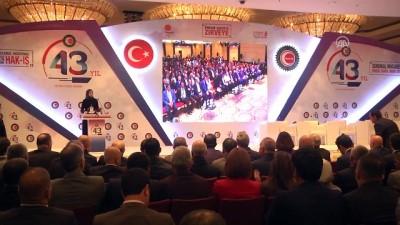 Hak-İş Konfederasyonunun 43. kuruluş yıl dönümü - Mehmet Şahin - ANKARA