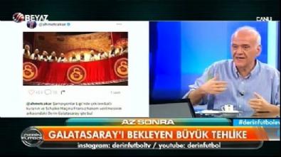 Ahmet Çakar'dan G.Saray'ı kızdıran paylaşım Video