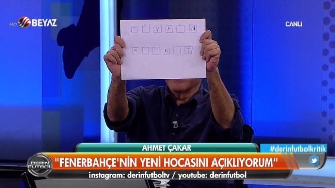 derin futbol - Ahmet Çakar Çarkıfelek yaptı F.Bahçe'nin yeni hocasını açıkladı