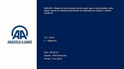 'Sahte rapor' çetesine operasyon - ANKARA