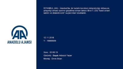 Turistin şikayetçi olduğu taksici tutuklandı - İSTANBUL