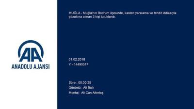 Bodrum'da kasten yaralama ve tehdit iddiası - 3 kişi tutuklandı - MUĞLA
