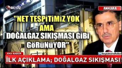 Ankara'da patlama! Sabotaj ihtimali ağırlık kazandı