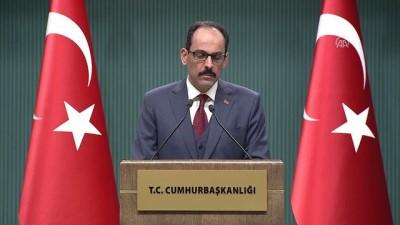 Kalın: '(ABD-Türkiye ilişkileri) İhtiyatlı olmakla beraber iyimser bir bakış açısına sahibiz' - ANKARA