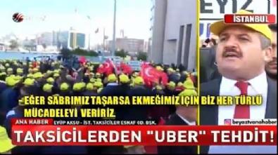 Taksiciler Odası'ndan UBER'e tehdit