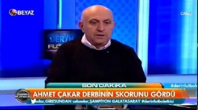 Ahmet Çakar'dan dev derbi kehaneti