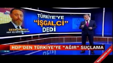 Zeytin Dalı Harekatı - Ahmet Hakan'dan Sezai Temelli'ye tepki