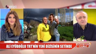 Ali Eyüboğlu, TRT'nin yeni dizisinin setinde