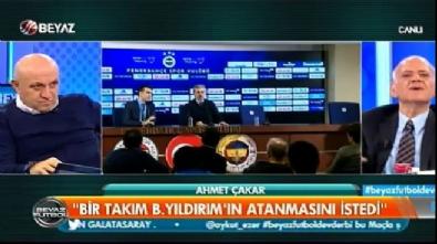 ahmet cakar - Ahmet Çakar'dan Bülent Yıldırım'la ilgili dikkat çeken açıklamalar