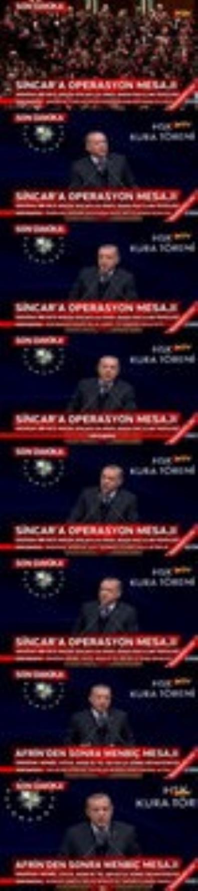 Cumhurbaşkanı Erdoğan'dan Sincar'a operasyon mesajı