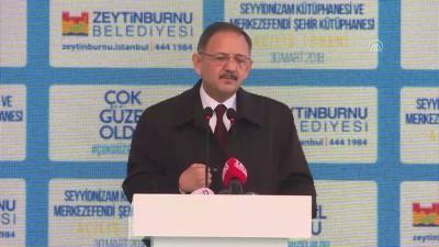 Merkez Efendi Şehir ve Seyyid Nizam kütüphaneleri açıldı - İSTANBUL