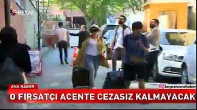 Turistlerin parası ödendi, firmaya soruşturma açıldı