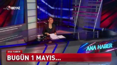 beyaz tv ana haber - Beyaz Ana Haber 1 Mayıs 2018