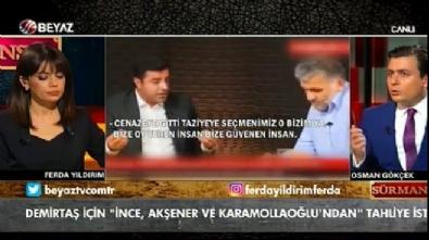ferda yildirim - Osman Gökçek: Akşener'in bunu söylemesini beklemezdim