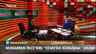 Osman Gökçek: Bir insanın duruşu net omalı