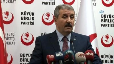 BBP lideri Mustafa Destici: 'BBP, Cumhur ittifakında yer alacak'