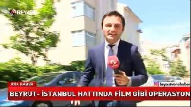 Beyrut-İstanbul hattında film gibi soygun operasyonu
