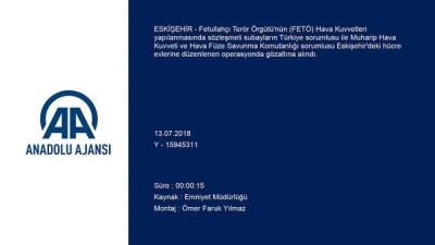 FETÖ'nün Hava Kuvvetleri yapılanmasının üst düzey isimlerine operasyon - ESKİŞEHİR