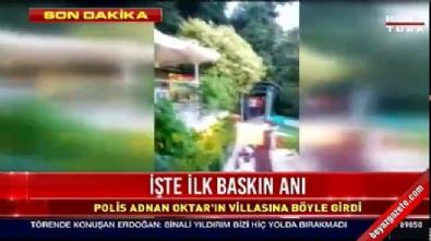 adnan oktar - Polis, Adnan Oktar'ın villasına böyle girdi