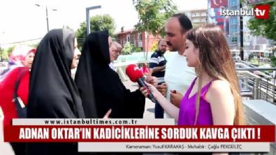 adnan oktar - Adnan Oktar'ı savunan kadınlar ve  tepki gösteren vatandaşlar arasında yaşanan tartışma