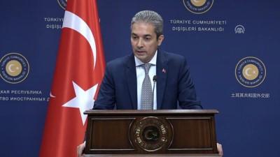basin toplantisi - Dışişleri Sözcüsü Aksoy: 'Irkçılık ve yabancı düşmanlığının Avrupa'da artış göstermesinden kaygı duyuyoruz' - ANKARA