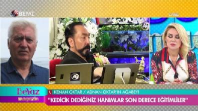 adnan oktar - Adnan Oktar'ın ağabeyinden olay açıklamalar