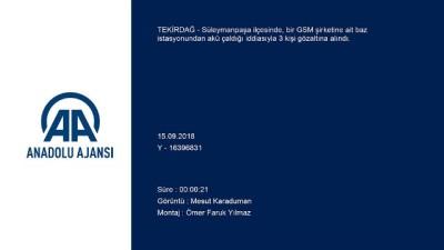 'Baz istasyonlarından akü hırsızlığı' iddiası - TEKİRDAĞ