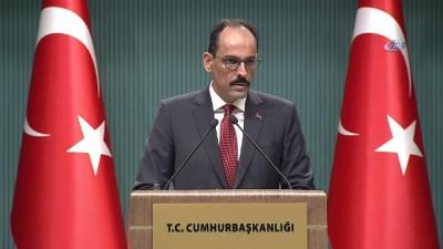 Cumhurbaşkanlığı Sözcüsü Kalın: 'Türkiye'ye karşı suç işleyenler mutlaka ama mutlaka adaletin önüne çıkartılacaklardır'