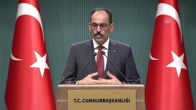 Kalın: 'Türkiye'ye karşı suç işleyenler mutlaka ama mutlaka adaletin önüne çıkartılacaktır' - ANKARA