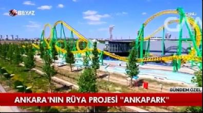 Ankara'nın rüyası ANKAPARK