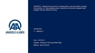 Sakarya'da yasa dışı bahis operasyonu