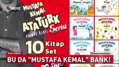 Bu da Mustafa Kemal Bank