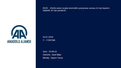 Kilis'te askeri araçla otomobil çarpıştı: 1 ölü, 1 yaralı