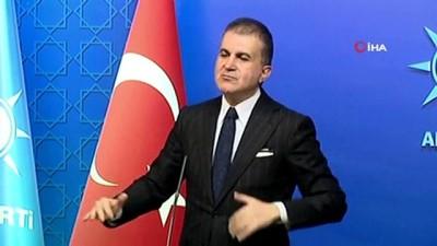 """AK Parti Sözcüsü Ömer Çelik: """"Ortaya çıkan açıklamaları son derece yadırgadık"""""""