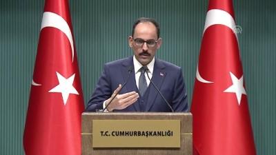 hassasiyet - Kalın: 'Hiç kimse Türkiye'nin bir terör örgütüne güvence vermesini beklemesin' - ANKARA