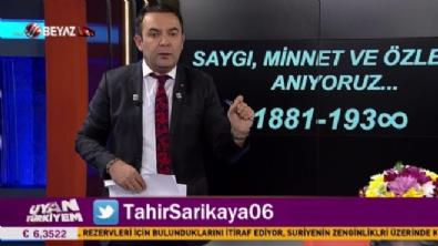 uyan turkiyem - Uyan Türkiyem 10 Kasım 2019