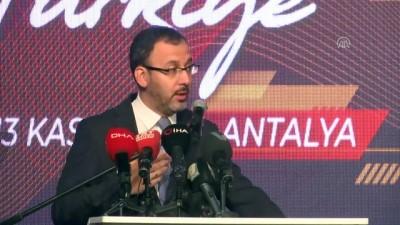 (TEKRAR) Bakan Kasapoğlu: 'Spor turizminde marka ülke olmamız önünde hiçbir engel yok' - ANTALYA
