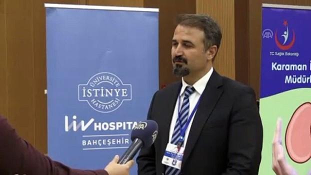 organ nakli - (TEKRAR) Prof. Dr. Ayhan Dinçkan: 'Organ bağışı 15 yılda 5 kat arttı' - KARAMAN